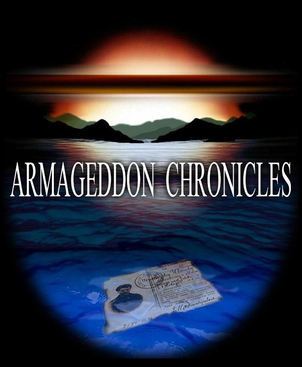 Armageddon Chronicles - A Mafia Epic